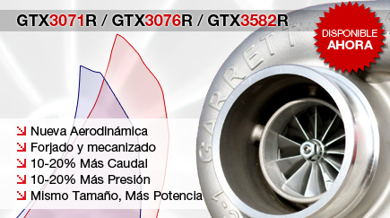 Disponibles GTX3071R / GTX3076R / GTX3582R